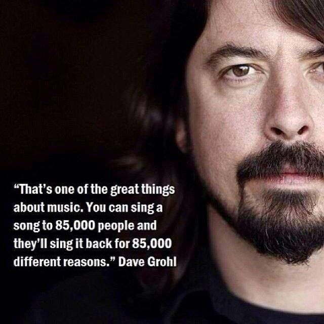 Dave Grohl says it best! Music means something different to everyone and that's what makes it so beautiful. #SundayThoughts #LiveMusic #Vancouver #YVR