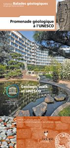 Promenade géologique à l'UNESCO = Geologic walk at UNESCO / Patrick de Wever, ... Biotope éditions, 2015. Lilliad, cote 554.4 BALhttps://lilliad-primo.hosted.exlibrisgroup.com:443/33BUBLIL_VU1:default_scope:33BUBLIL_ALEPH000639385