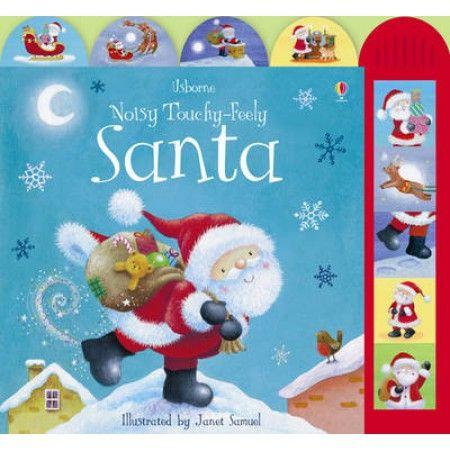 Noisy Touchy-feely Santa by Sam Taplin, Janet Samuel, 9781409507697