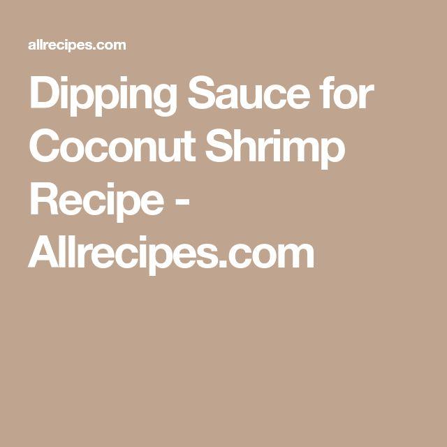 Dipping Sauce for Coconut Shrimp Recipe - Allrecipes.com