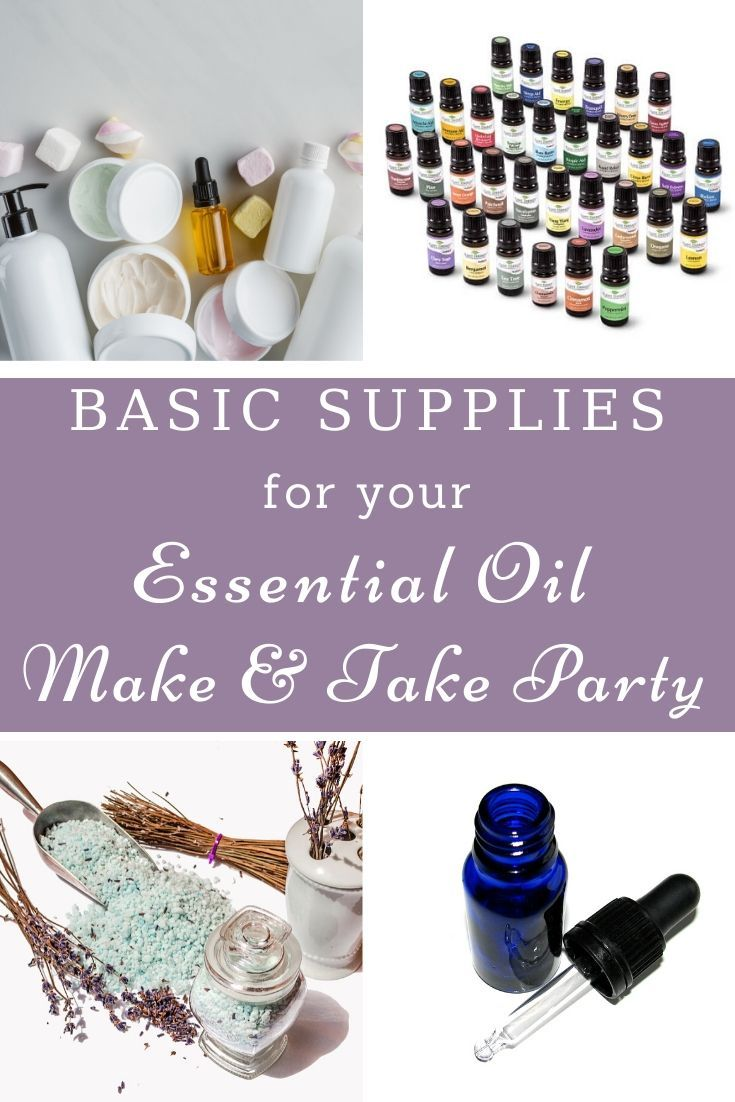 Essential Oil Party Ideas Host A Make Take Party Making