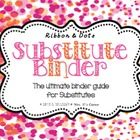 Sub Tub - Ribbon and Dots - The Ultimate Substitute Teacher Binder Guide $7.00
