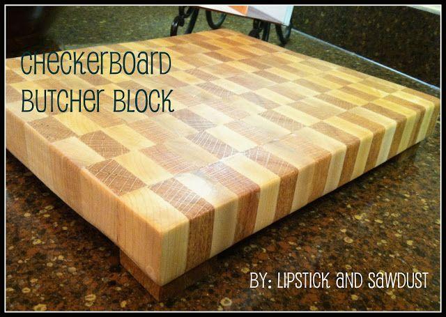 Lipstick and Sawdust: Checkerboard Butcher Block Tutorial