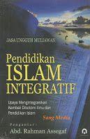 Toko Buku Sang Media : PENDIDIKAN ISLAM INTEGRATIF