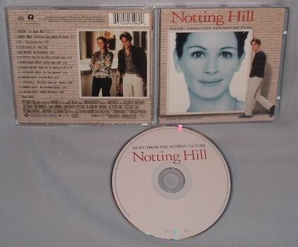 """Notting Hill soundtrack and a great movie."""" I'm just a girl standing in front of a boy telling him she loves him."""""""