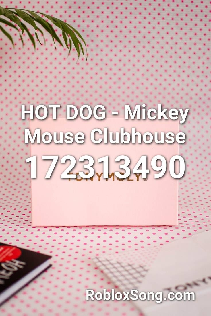Hot Dog Mickey Mouse Clubhouse Roblox Id Roblox Music Codes In