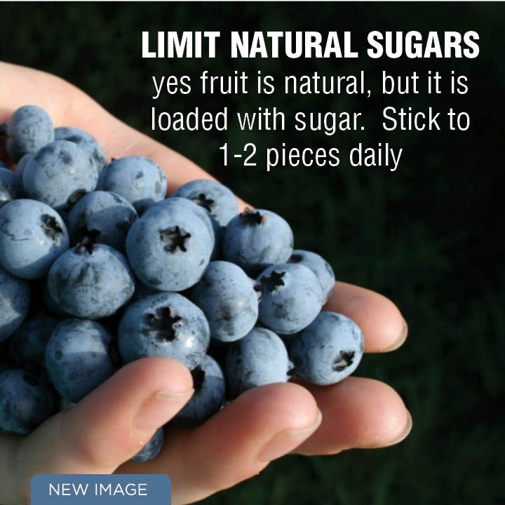 Limit natural sugars