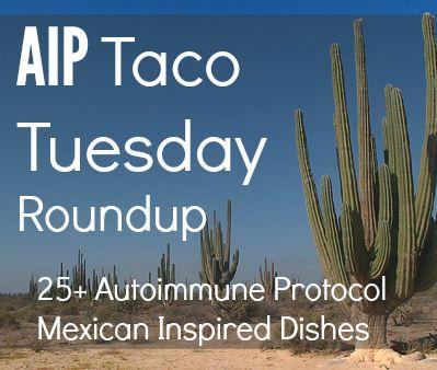 AIP Taco Tuesday Roundup