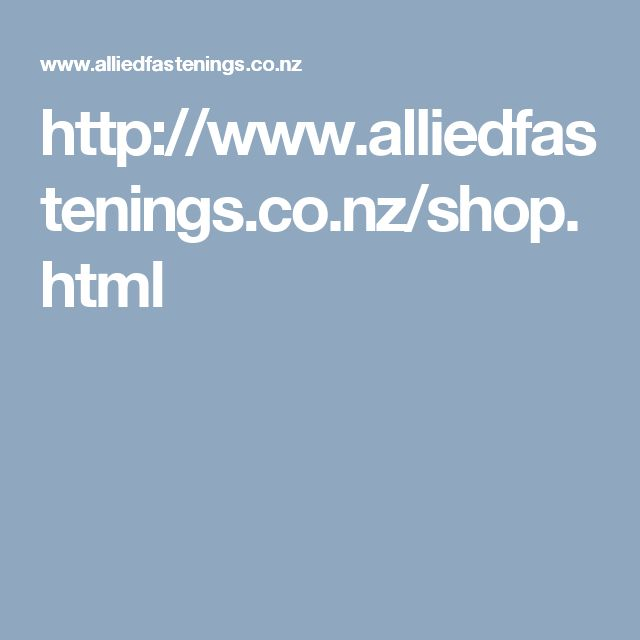 http://www.alliedfastenings.co.nz/shop.html