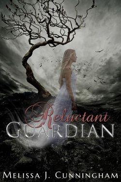 Reluctant Guardian (Melissa J. Cunningham)
