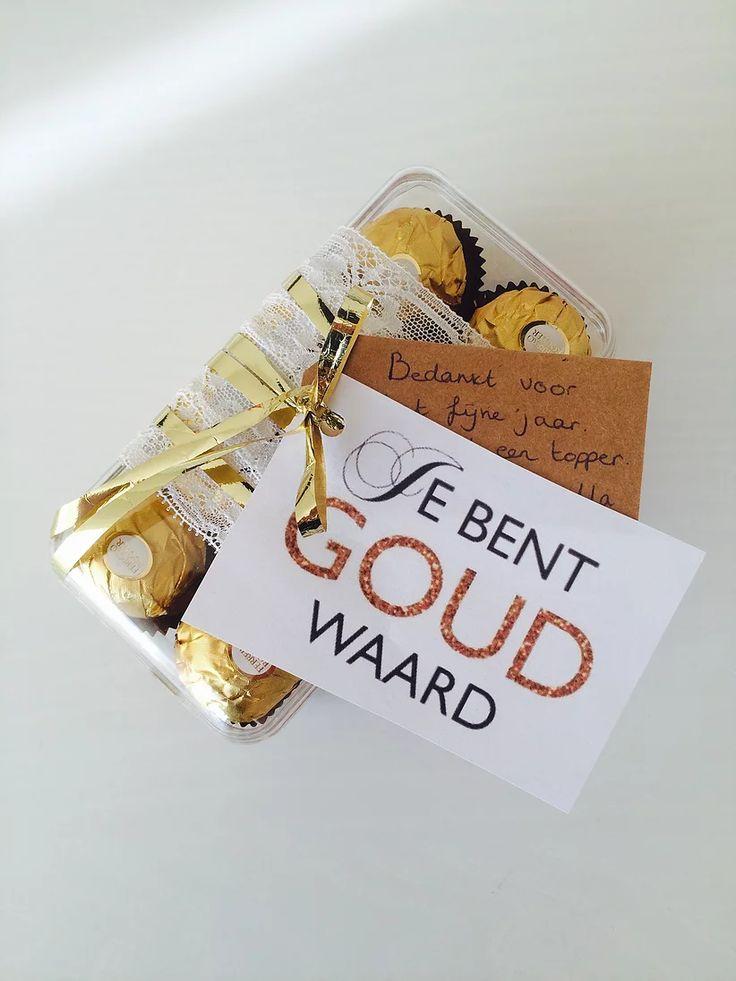 Ook hier een leuk bedankje voor iemand die voor jou goud waard is!Het enige wat je hoeft te doen is een goud cadeautje zoeken,er dit label aan vas