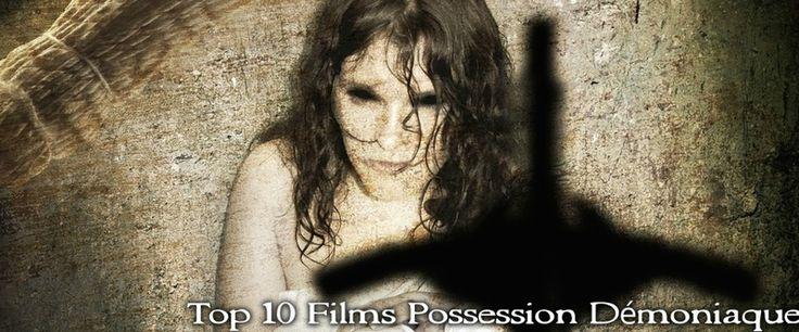 Top 10 Films Possession Démoniaque