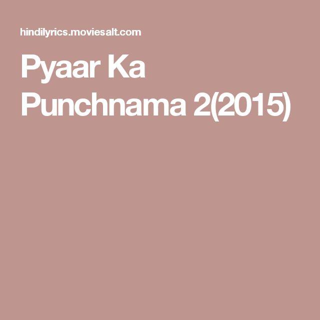 Pyaar Ka Punchnama 2(2015)