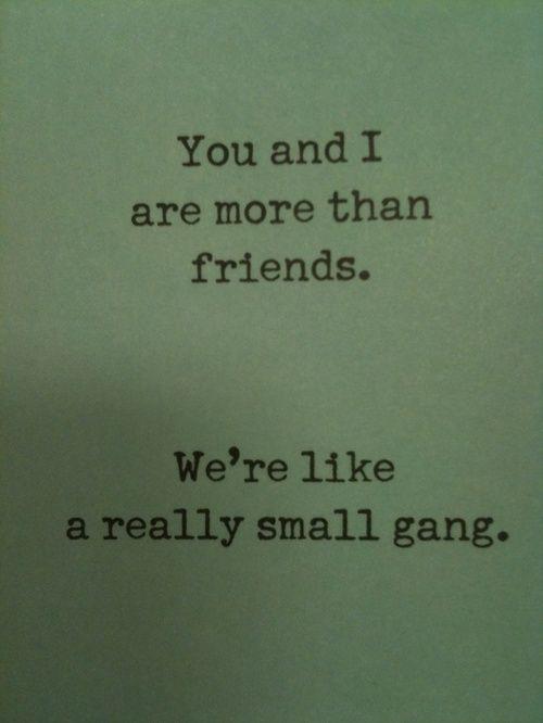 Small group gang.