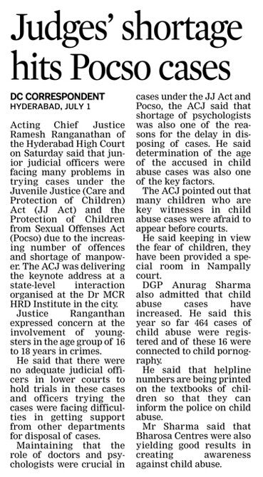 Ramesh Ranganathan, acting Chief Justice of Hyderabad High Court said that there were no adequate judicial officers to hold trails in Juvenile Justice (Care and Protection of Children) Act (JJ Act) cases and POCSO cases.