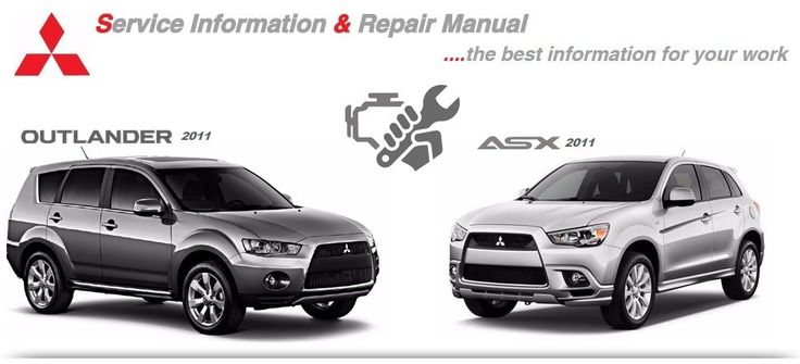 MITSUBISHI ASX & OUTLANDER 2011 WORKSHOP MANUAL