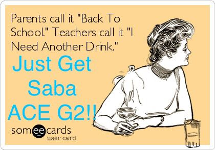 Back to school... Get your energy from Saba ACE G2.. Message me to offer!! Saba Associate-keila brown  www.sabaforlife.com/01143177N