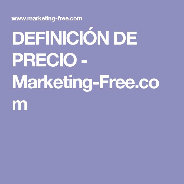 DEFINICIÓN DE PRECIO - Marketing-Free.com