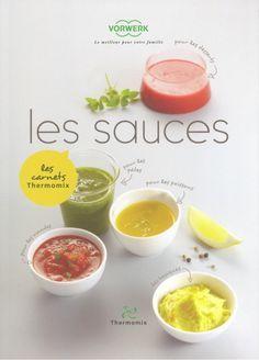 Les sauces - Thermomix - Vorwerk