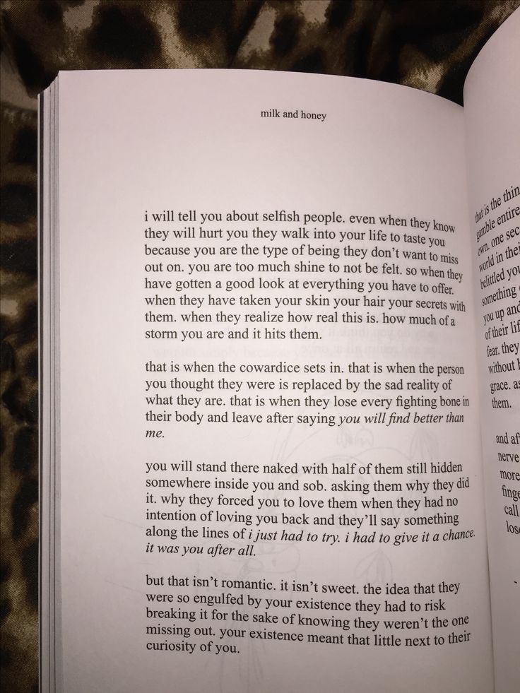 milk and honey - poetry book this is one of my favorite poems from milk and honey, it's called selfish. milk and honey has different sections one about breaking, healing, and appreciating yourself. 10/10 recommend.