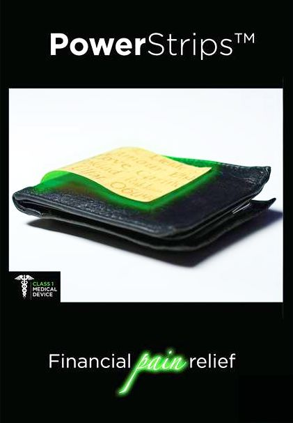 PowerStrips work for all kinds of pain even FINANCIAL PAIN!! http://24149146.FGXpress.com/