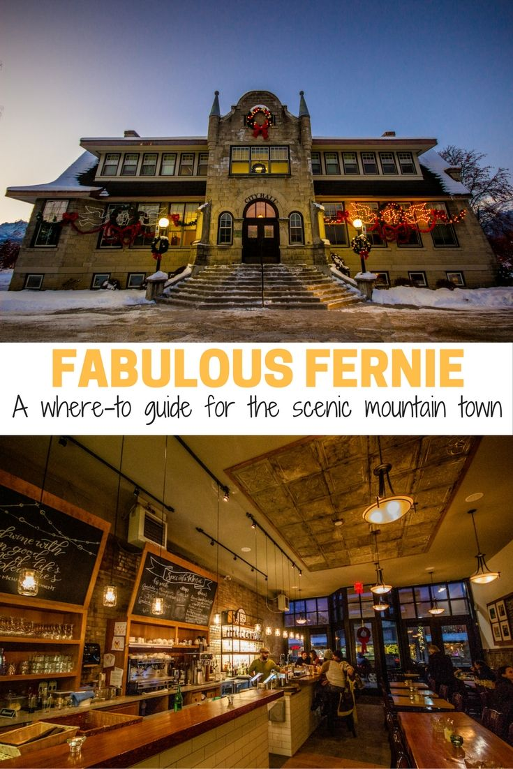 From the outdoor adventures to incredible spas and eateries, here's the ultimate list of what to do in beautiful Fernie, British Columbia.