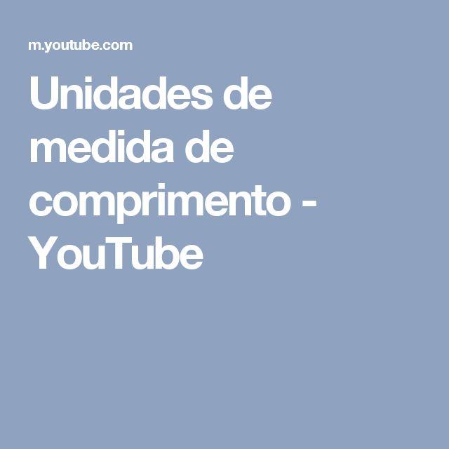 Unidades de medida de comprimento - YouTube