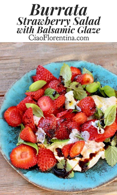 Burrata Strawberry Balsamic Salad Recipe made with a Homemade Honey Balsamic Glaze, Basil and Lemon Balm  | CiaoFlorentina.com @CiaoFlorentina