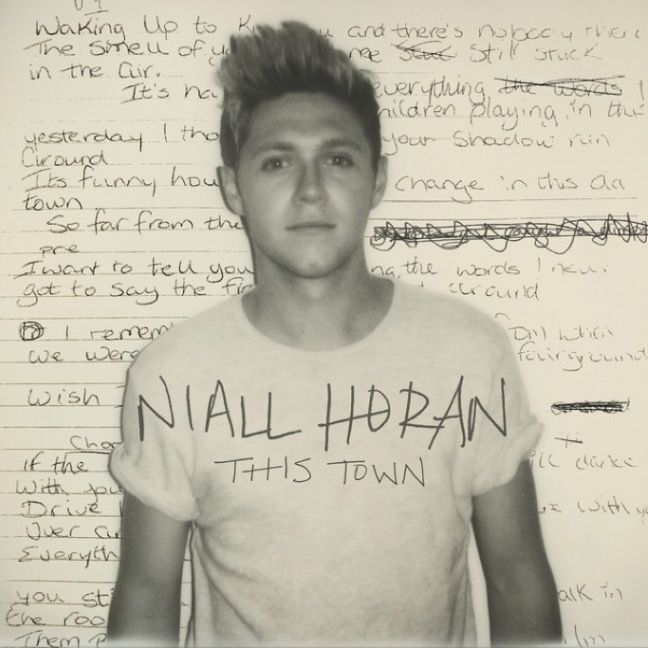 Niall Horan -- This Town -- This song is so beautiful and is officially my favorite song. I'm so happy he came out with it.