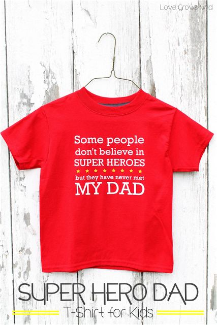 Make your own Super Hero Dad T-Shirt for Kids - Perfect for Father's Day!