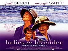 Ladies in Lavender-2004 Maggie Smith Judi Dench & Daniel Bruhl 2 elderly sisters Janet (Smith) & Ursula (Dench) live by the sea.Aft a storm a young man is washed up on the beach He's Andrea(Bruhl) a gifted Polish violinist going to America & swept overboard Teaching him English & nursed he's now part of the family The visiting sis of a maestro hears him play & spirits him away to her bro with no time to tell sisters Ursula who loves him is most hurt He writes them & they go see him play