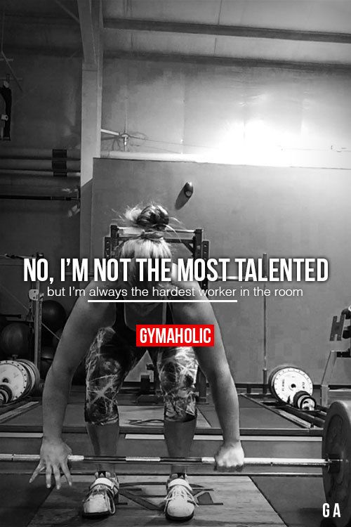 No, I'm Not The Most Talented But I'm always the hardest worker in the room. More motivation: http://www.gymaholic.co on We Heart It - http://weheartit.com/entry/219522621