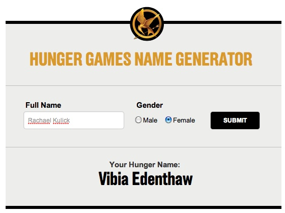 So there is a Hunger Games name generator out there. I shall now be known as Thalia Overwhill.  Want one of your own? Click on the pic