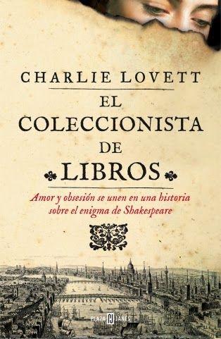 Pero Qué Locura de Libros.: El coleccionista de libros de Charlie Lovett