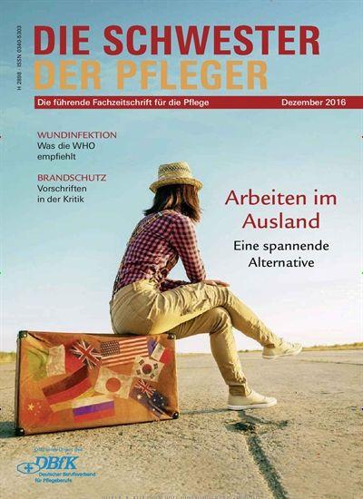 Arbeiten im Ausland. Gefunden in: Die Schwester - Der Pfleger - epaper, Nr. 12/2016