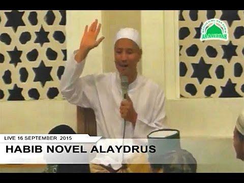 Habib Novel Alaydrus | Cara Mudah Menghilangkan Rasa Takut & Kegelisahan Hati
