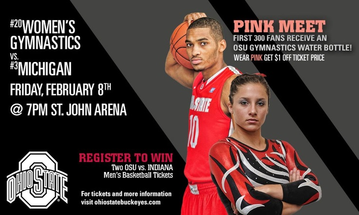 Come check out the No. 20 Ohio State Women's Gymnastics team as they host No. 3 Michigan TONIGHT at 7pm at St. John Arena!  REGISTER (at the meet) to win Two FREE tickets to the Ohio State University Men's Basketball game vs Indiana! Go Bucks!