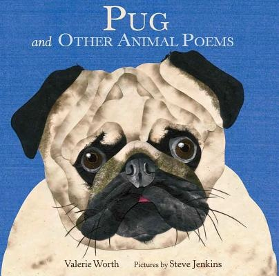 Pug: And Other Animal Poems | Valerie Worth