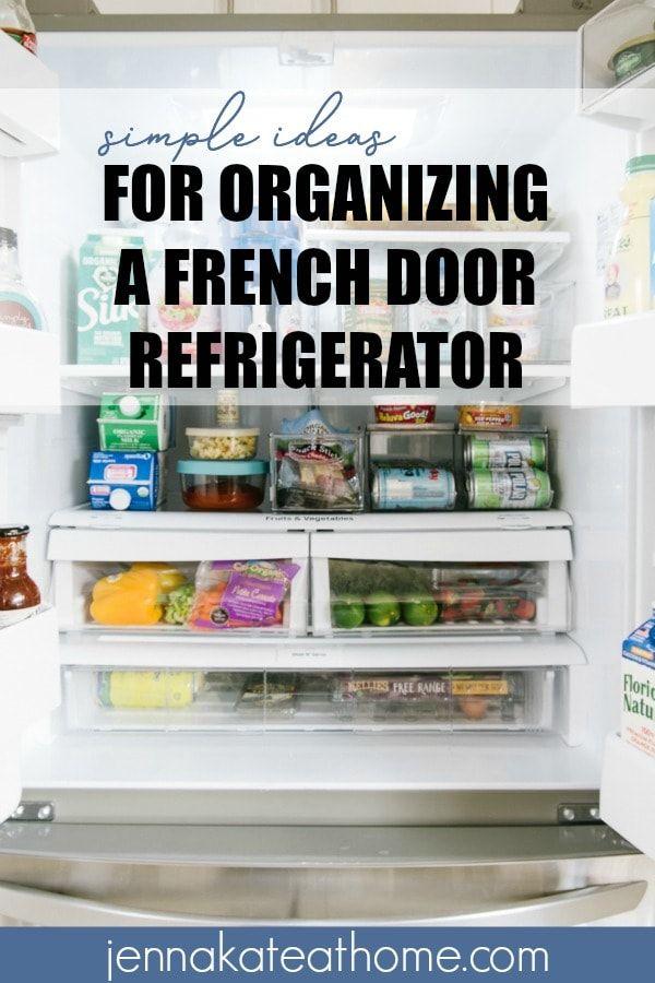 The Best Solutions For An Organized Fridge Fridge Organization Fridge French Door Refrigerator Organization