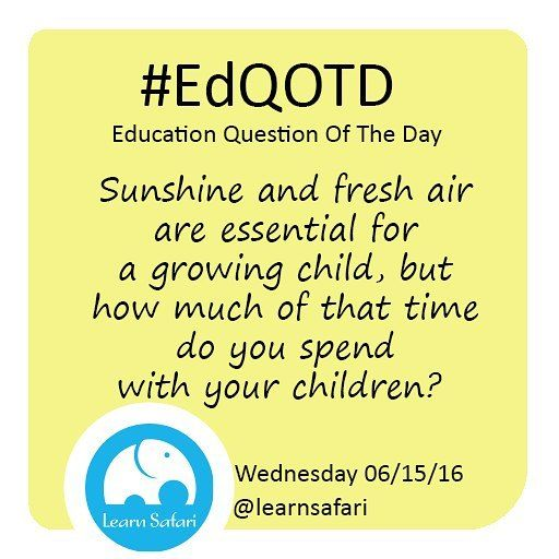 Are you enjoying these long and sunny days with you family? Let us know how you do it your activities might inspire others!  #EdQOTD #QOTD #summer #outdoor #families #parenting #wip #Smartapp #learnSapanish #WednesdayWisdom