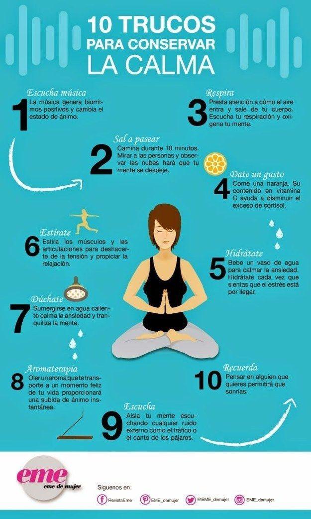 Conservar la calma mantiene tus niveles de estrés bajos, lo cual ayudará a tu salud mental y corporal.