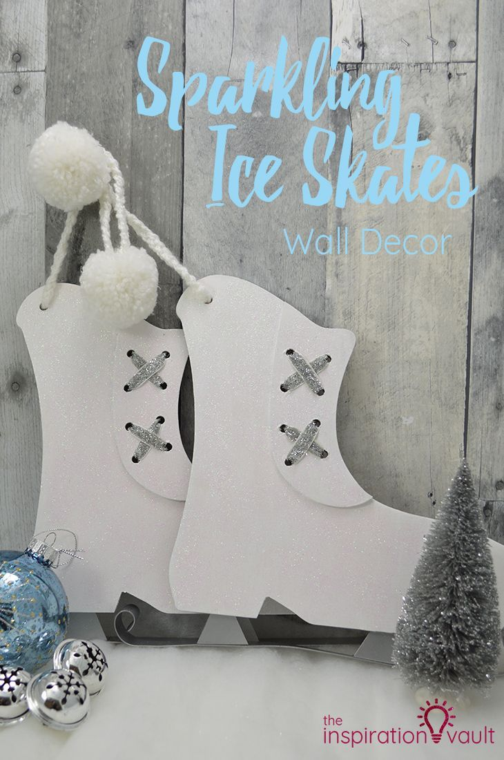 Sparkling Ice Skates Wall Decor | DIY Craft Projects & Tutorials ...