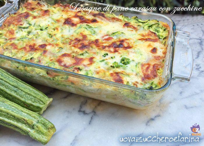 Lasagne di pane carasau con zucchine