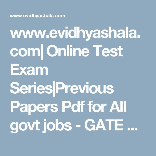 www.evidhyashala.com| Online Test Exam Series|Previous Papers Pdf for All govt jobs - GATE online exam, IBPS online exam, SBI online exam, SSC online exam, RRB online exam, RBI online exam,NDA online exam,RAILWAYS online exam
