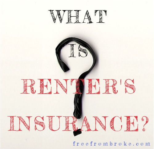 What is Renter's Insurance and Why You Need It?