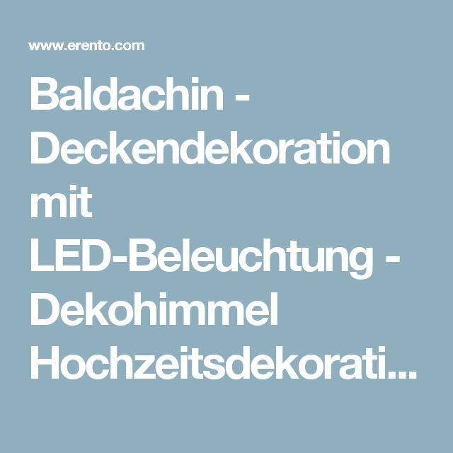 Baldachin - Deckendekoration mit LED-Beleuchtung - Dekohimmel Hochzeitsdekoration Verleih, Bühne, Wand & Eventdekoration - 8894168930 mieten