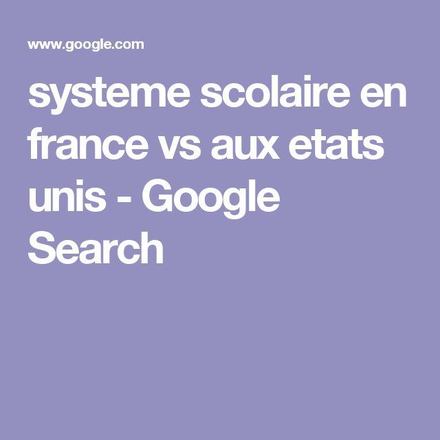 systeme scolaire en france vs aux etats unis - Google Search