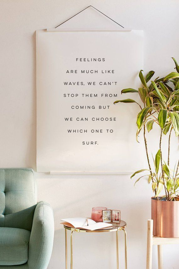 Feelings Are Much Like Waves Poster, We Can't Stop Them From Coming But We C…