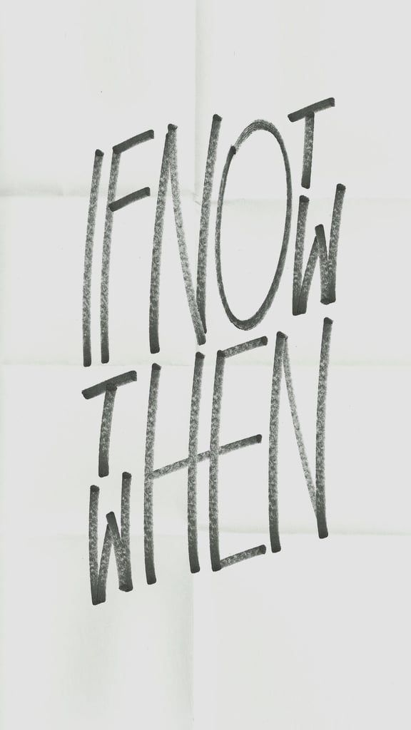 If Not Now Then When Iphone Wallpaper Quotes Funny Iphone Wallpaper Quotes Inspirational Fitness Wallpaper Iphone