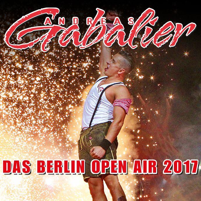 Andreas Gabalier - Das Berlin OpenAir 2017 - Tickets unter www.semmel.de